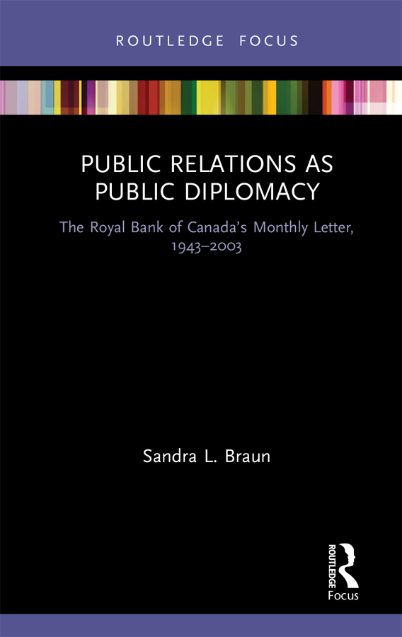 Public Relations as Public Diplomacy: The Royal Bank of Canada's Monthly Letter, 1943-2003 book cover