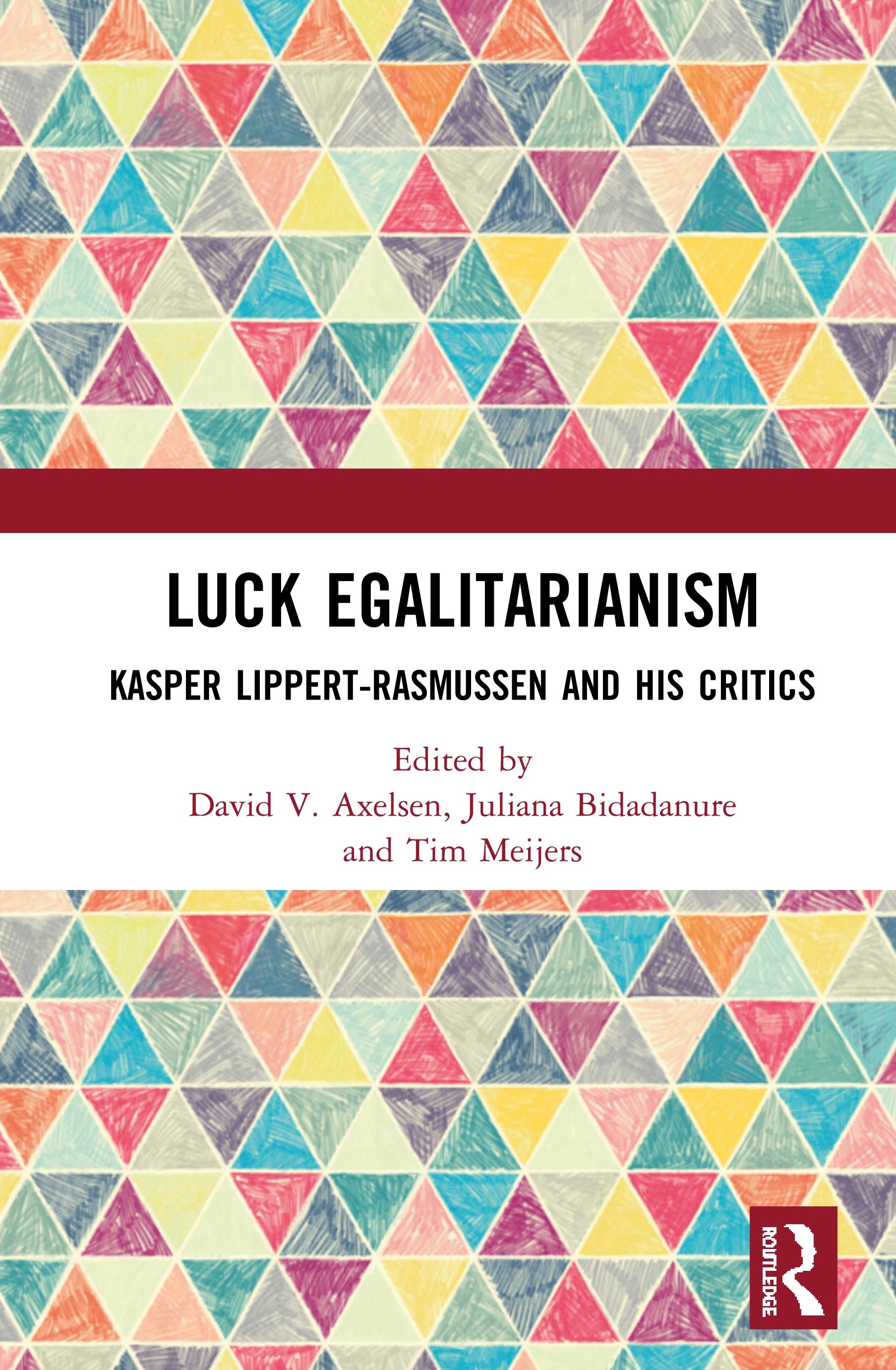 Luck Egalitarianism: Kasper Lippert-Rasmussen and His Critics book cover