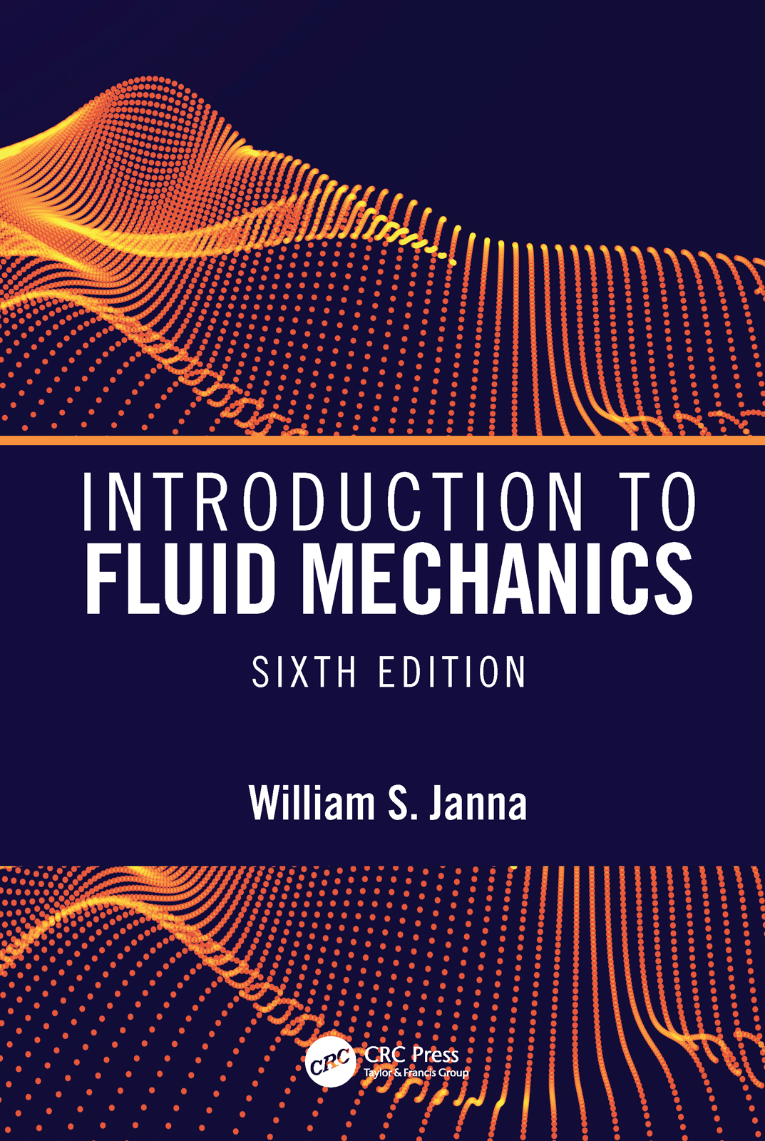 Introduction to Fluid Mechanics, Sixth Edition: 6th Edition (Hardback) book cover