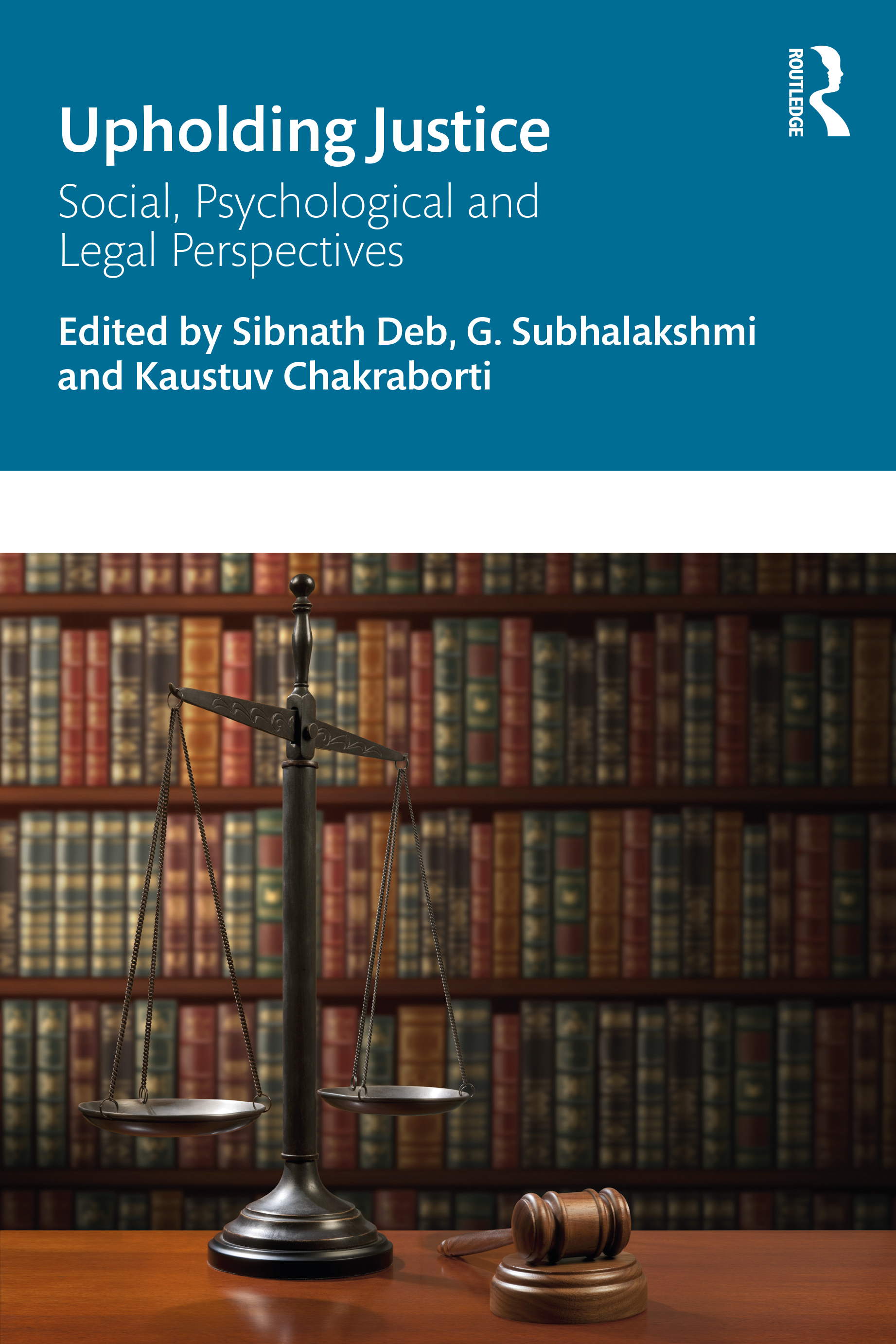Upholding Justice: Social, Psychological and Legal Perspectives book cover