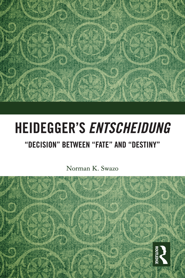 "Heidegger's Entscheidung: ""Decision"" Between ""Fate"" and ""Destiny"" book cover"