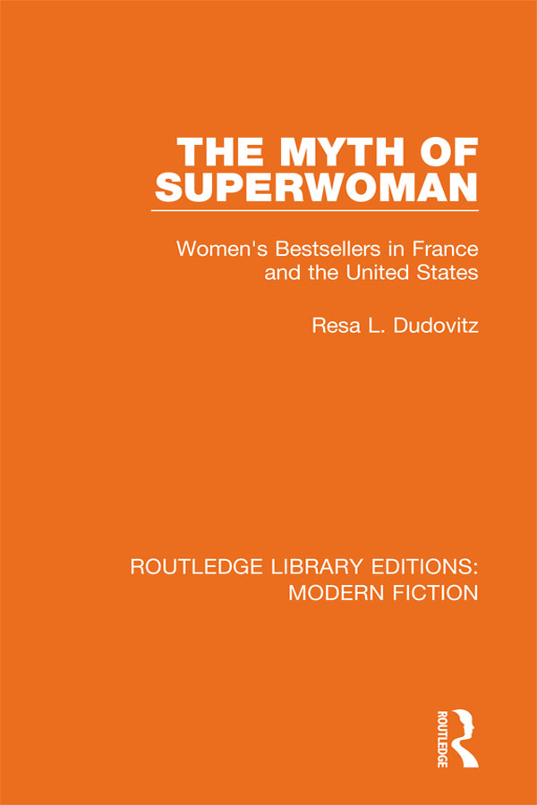 The Myth of Superwoman: Women's Bestsellers in France and the United States book cover