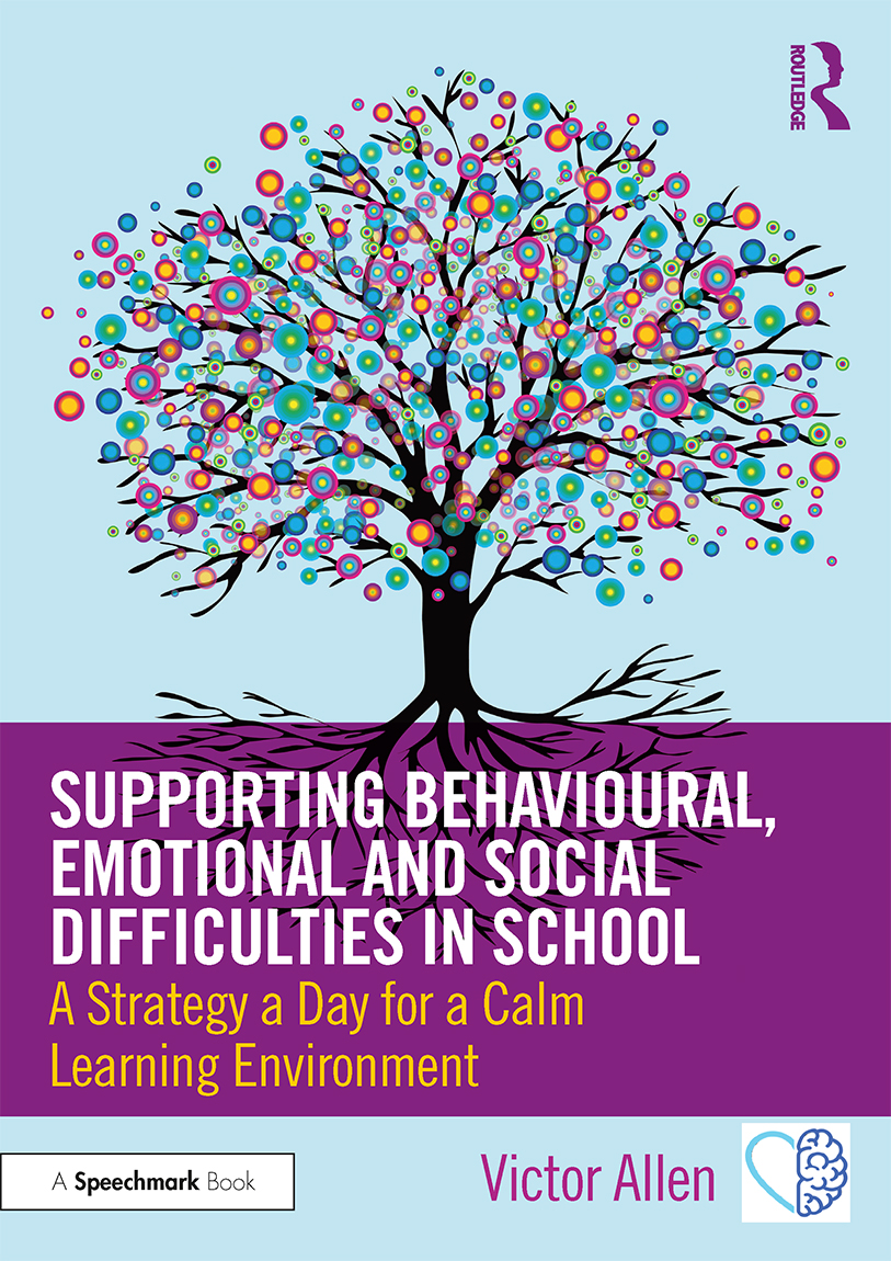 Supporting Behavioural, Emotional and Social Difficulties in School