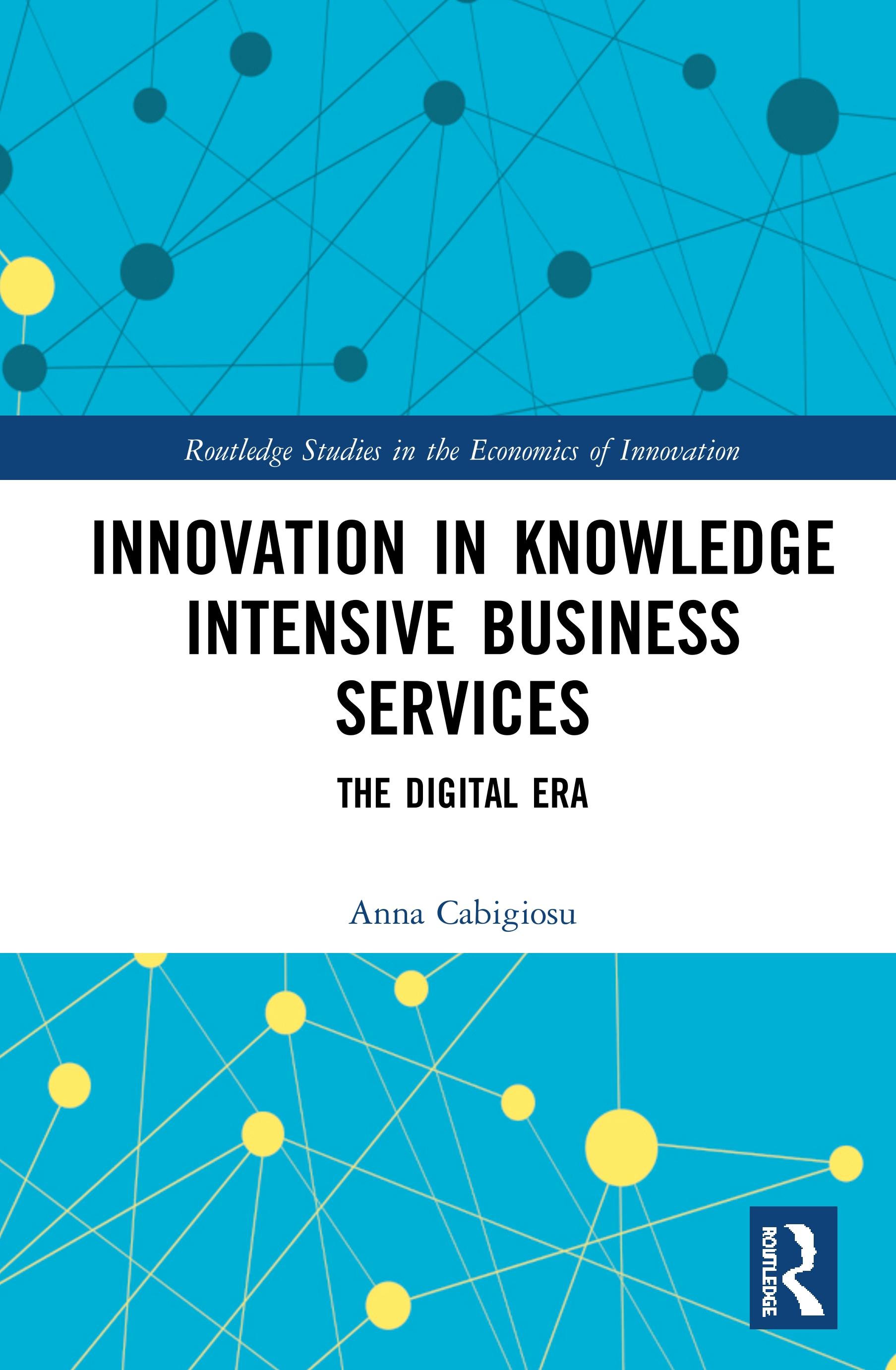 Innovation in Knowledge Intensive Business Services: The Digital Era, 1st Edition (Hardback) book cover