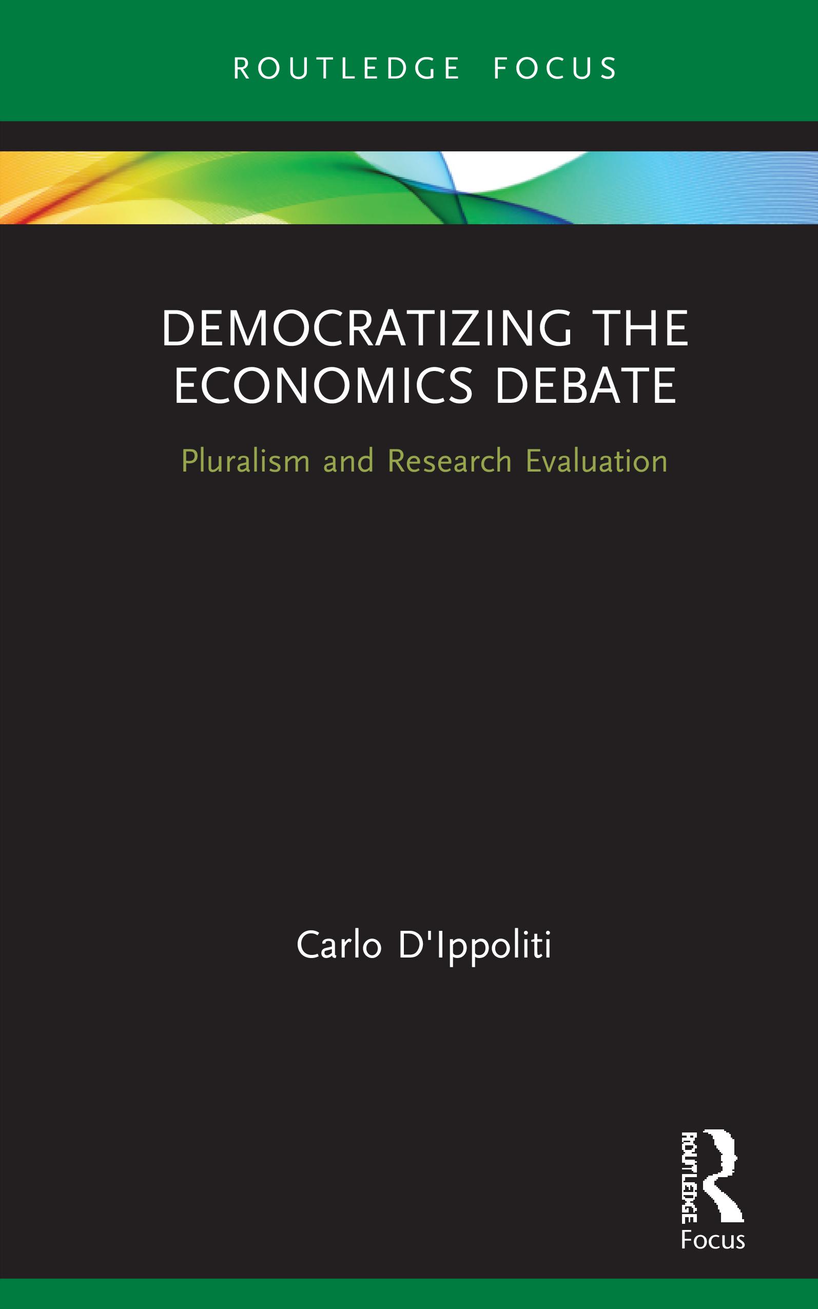 Democratizing the Economics Debate: Pluralism and Research Evaluation book cover