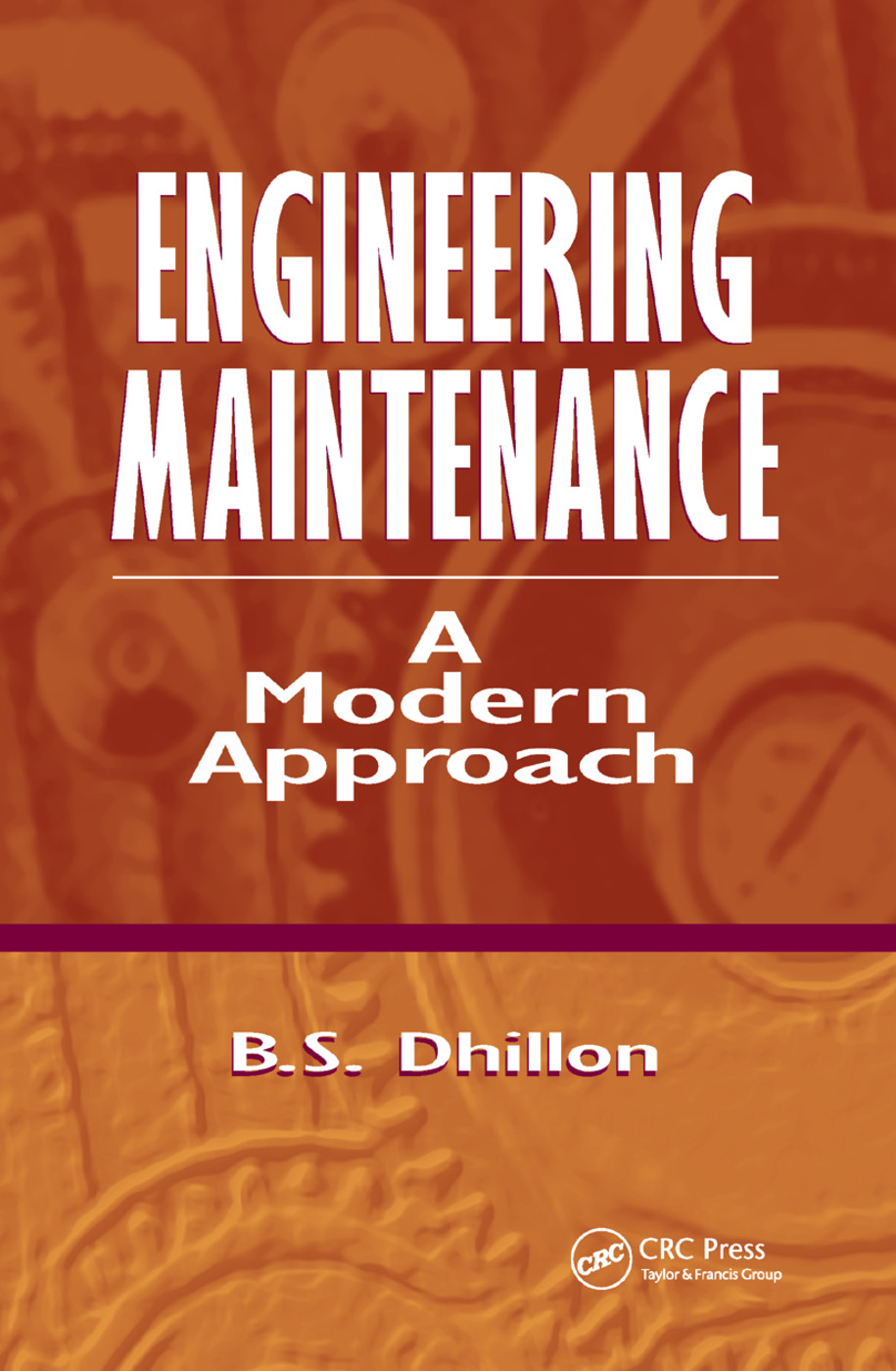 Engineering Maintenance: A Modern Approach, 1st Edition (Paperback) book cover