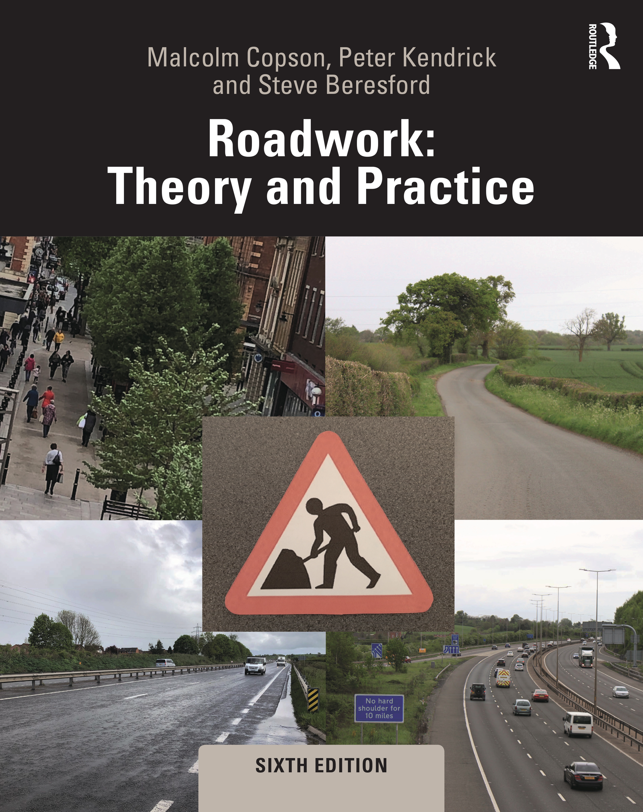 Roadwork: Theory and Practice, 6th Edition (Hardback) book cover