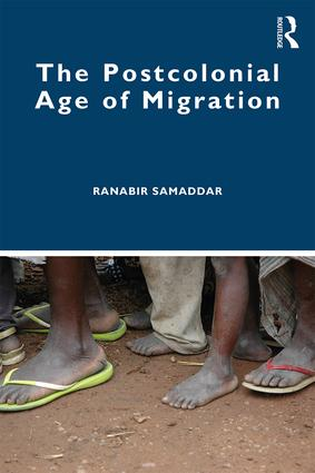 The Postcolonial Age of Migration: 1st Edition (Paperback) book cover