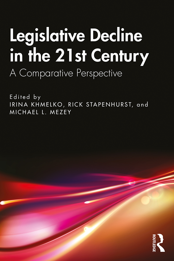 Legislative Decline in the 21st Century: A Comparative Perspective book cover