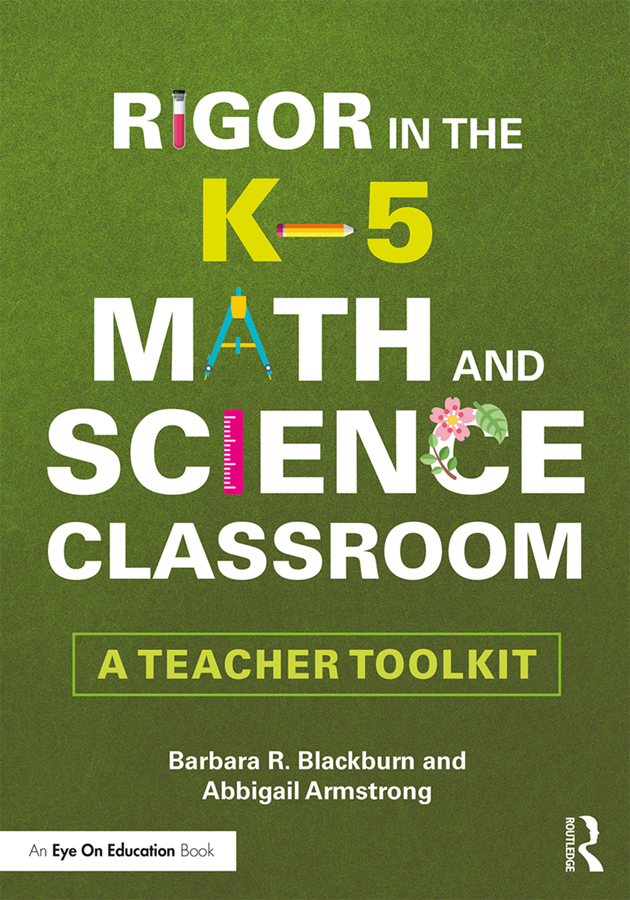Rigor in the K–5 Math and Science Classroom: A Teacher Toolkit, 1st Edition (Paperback) book cover