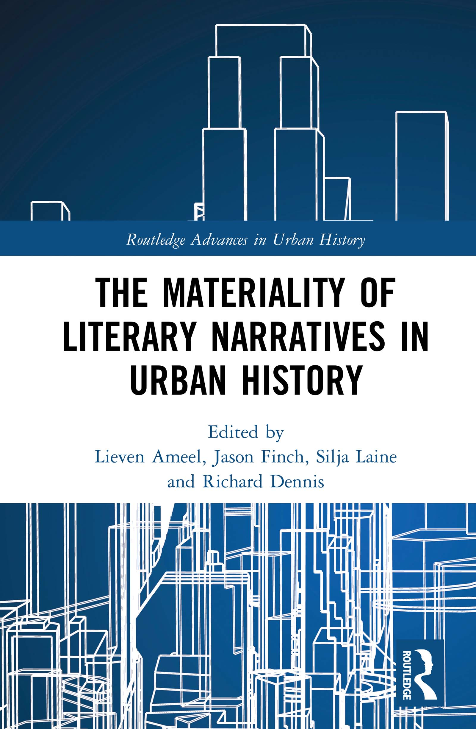 The Materiality of Literary Narratives in Urban History: 1st Edition (Hardback) book cover