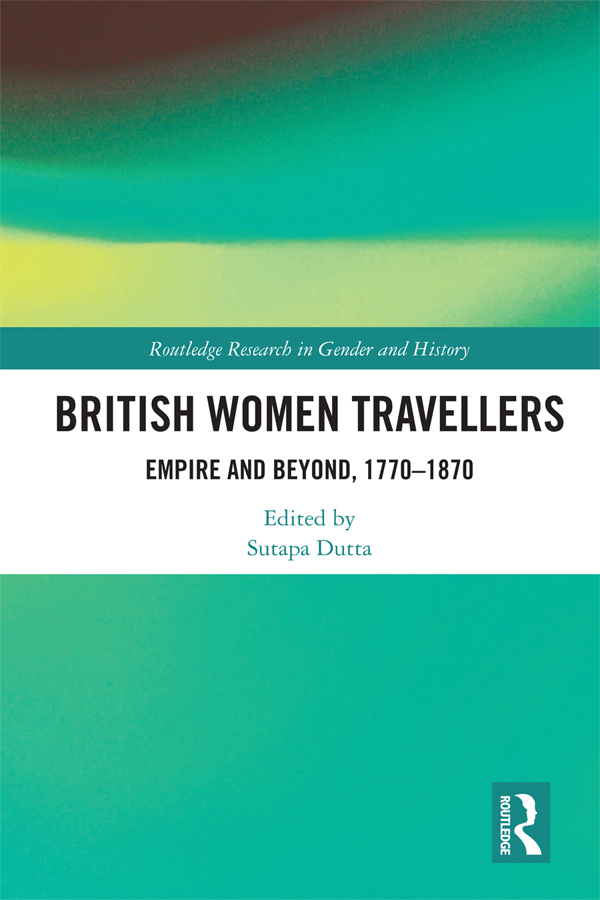 British Women Travellers: Empire and Beyond, 1770-1870 book cover