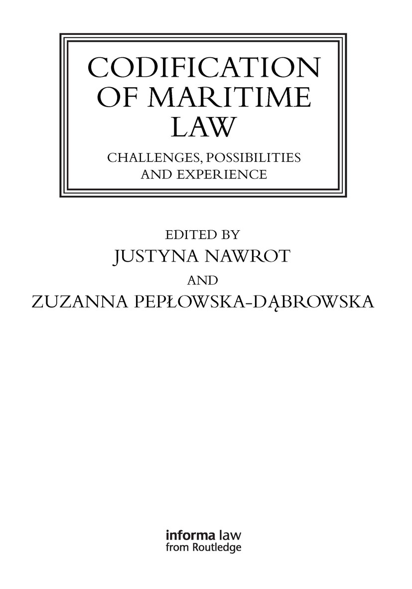 Codification of Maritime Law: Challenges, Possibilities and Experience book cover