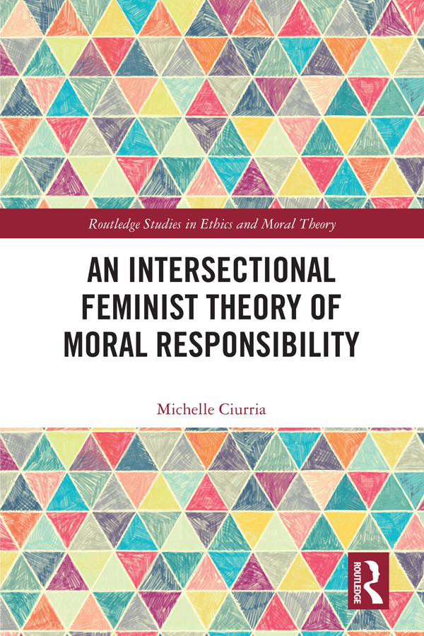 An Intersectional Feminist Theory of Moral Responsibility book cover