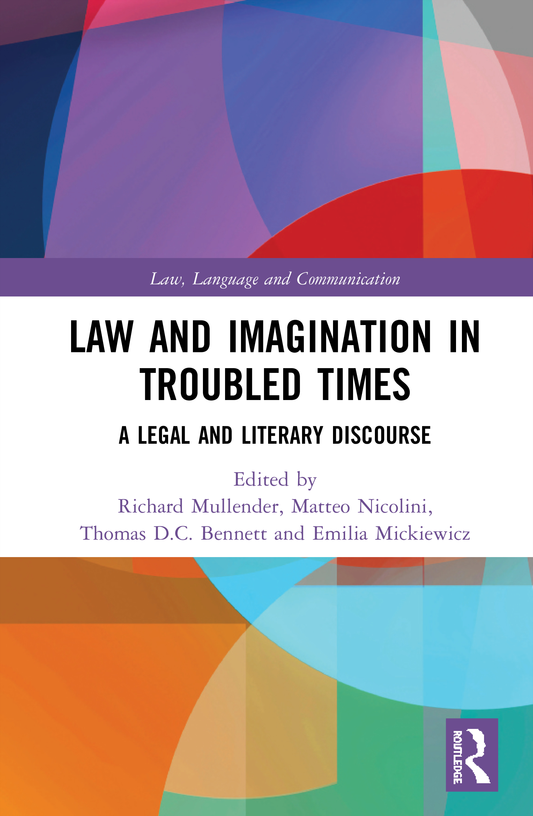 Law and Imagination in Troubled Times: A Legal and Literary Discourse book cover