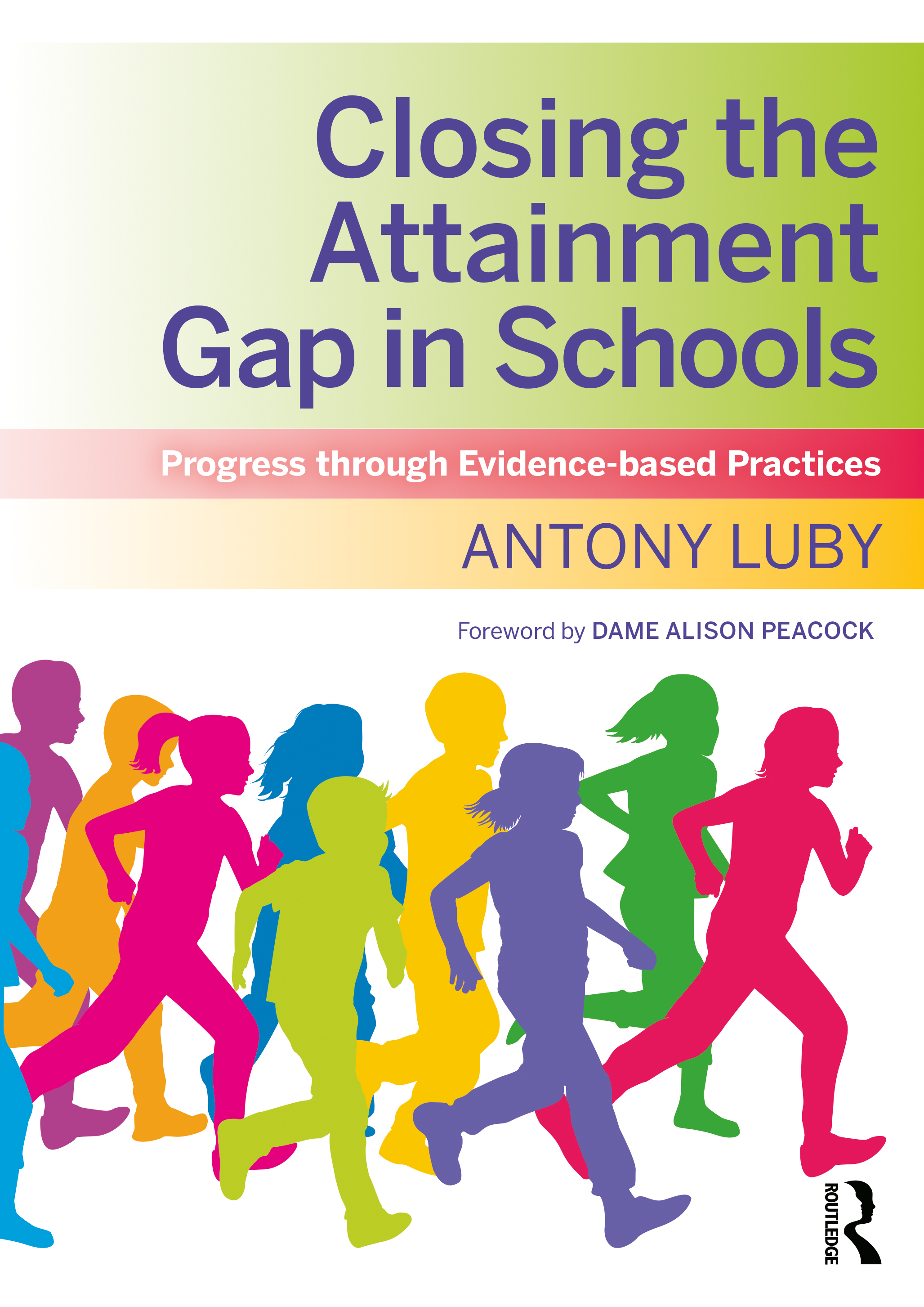 Closing the Attainment Gap in Schools