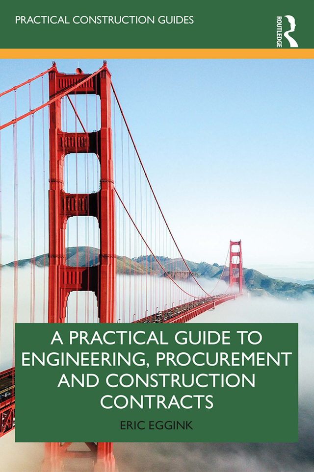 A Practical Guide to Engineering, Procurement and Construction Contracts: 1st Edition (Paperback) book cover