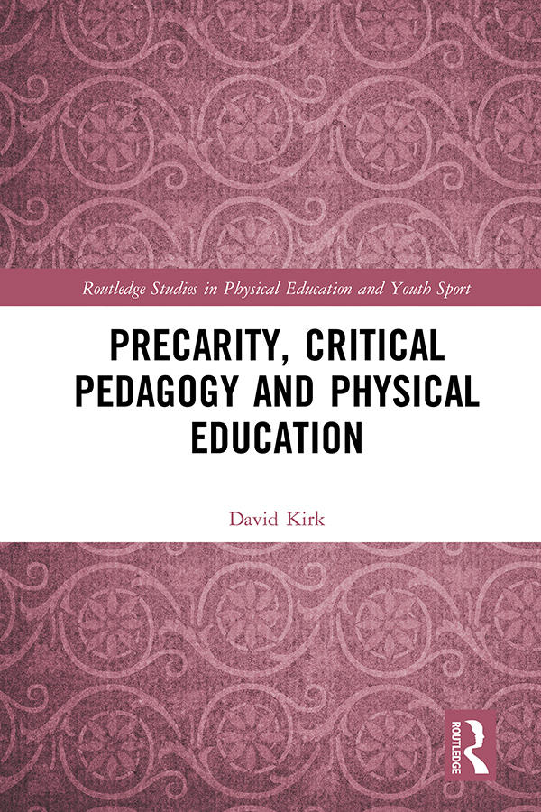 Precarity, Critical Pedagogy and Physical Education book cover