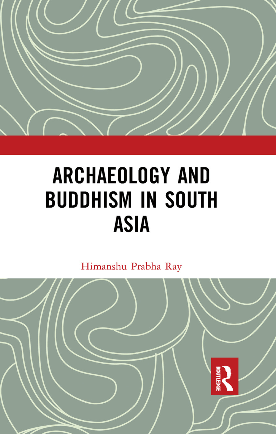 Archaeology and Buddhism in South Asia book cover