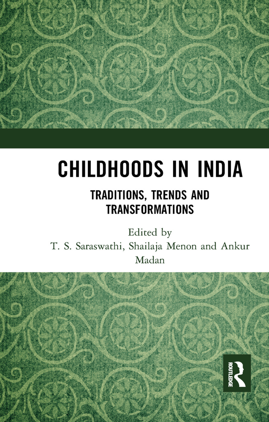 Childhoods in India: Traditions, Trends and Transformations book cover