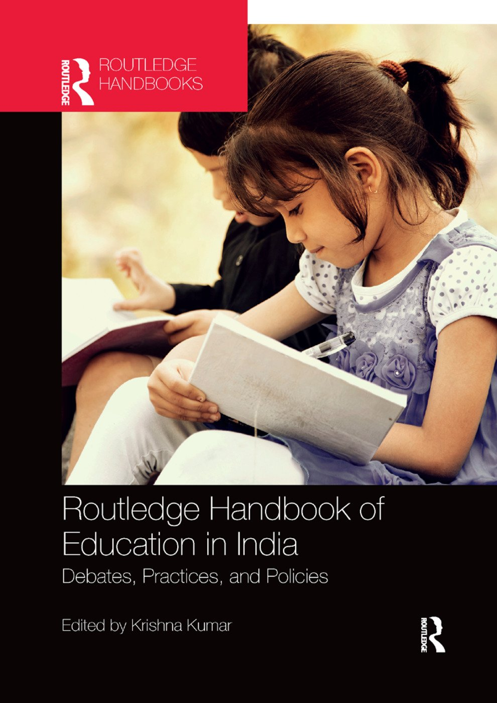 Routledge Handbook of Education in India: Debates, Practices, and Policies, 1st Edition (Paperback) book cover