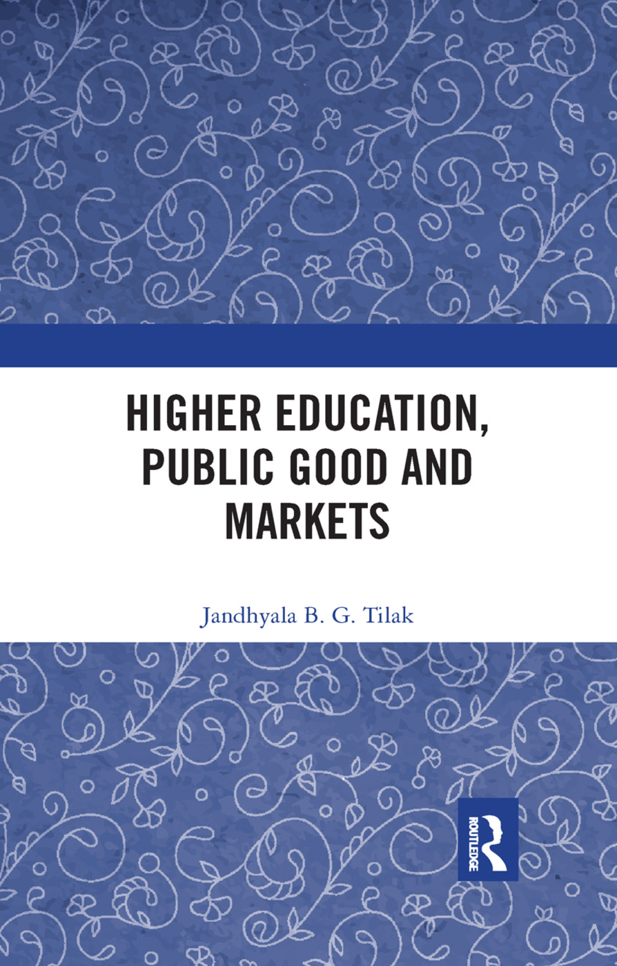 Higher Education, Public Good and Markets book cover
