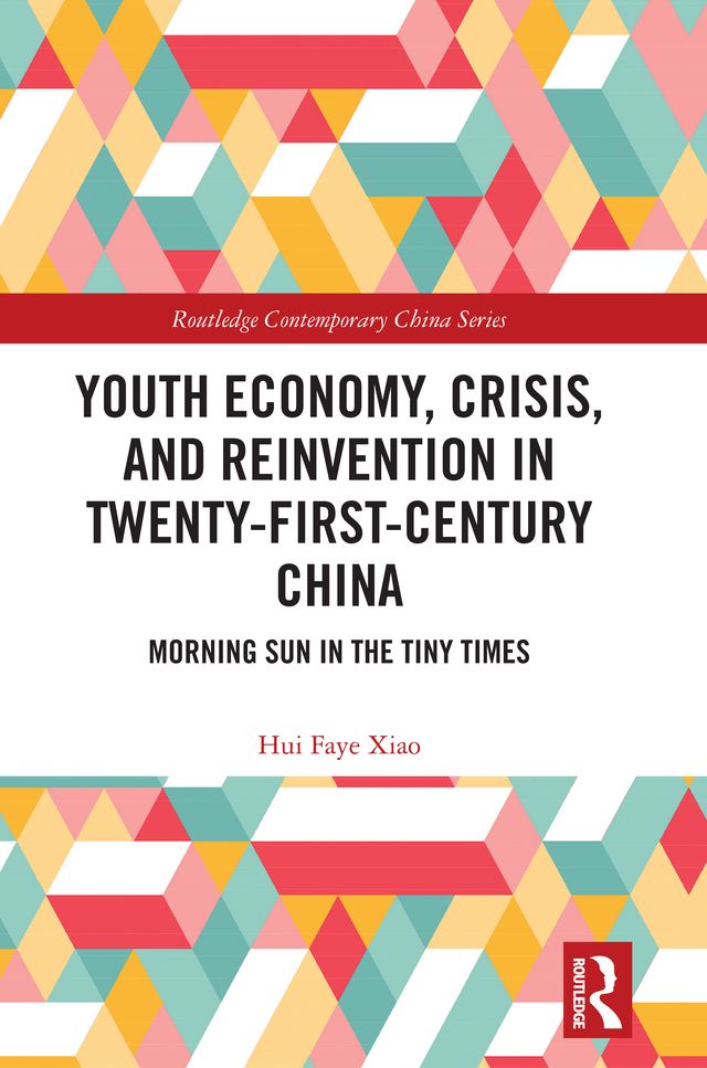 Youth Economy, Crisis, and Reinvention in Twenty-First-Century China: Morning Sun in the Tiny Times book cover