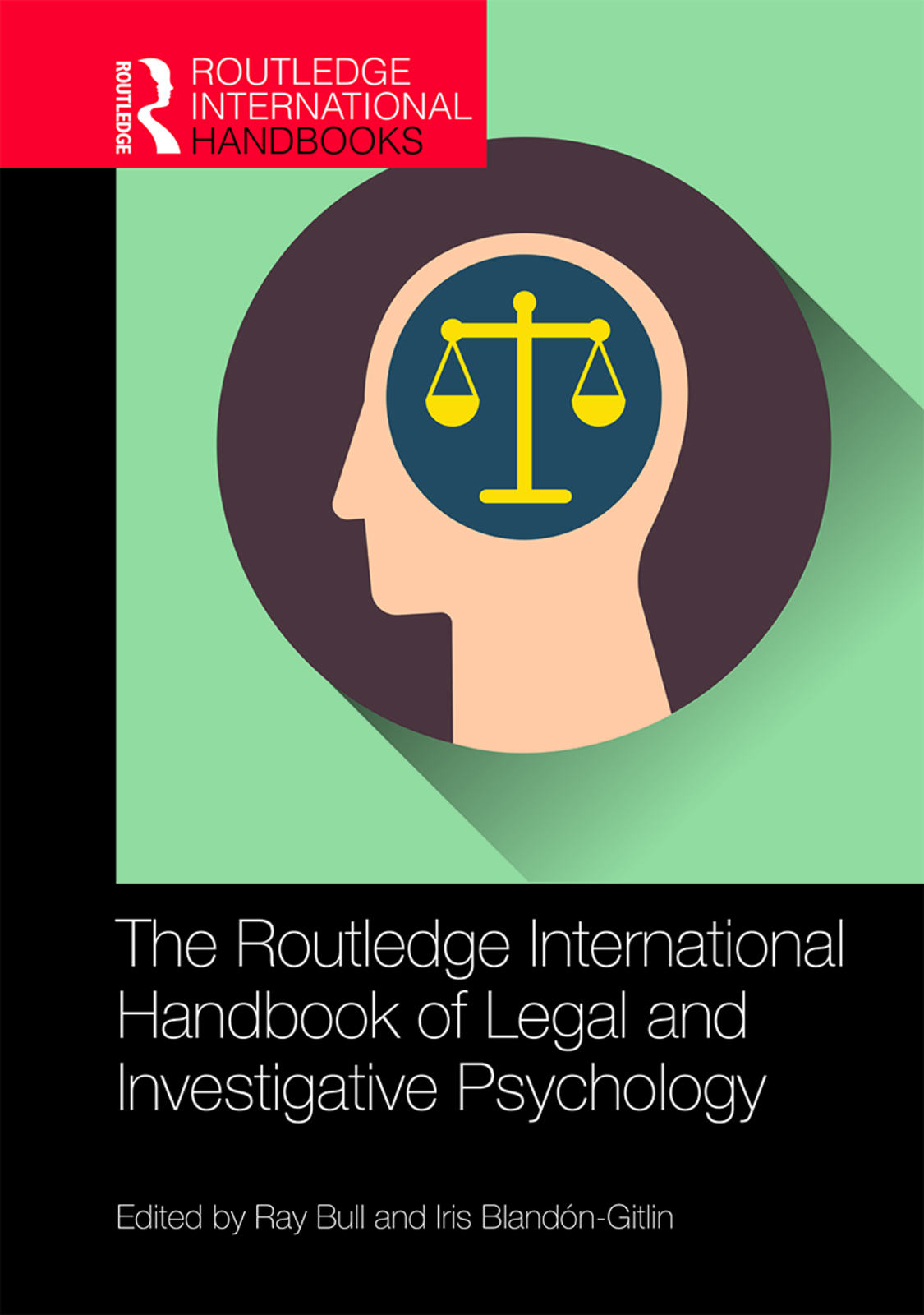 The Routledge International Handbook of Legal and Investigative Psychology book cover