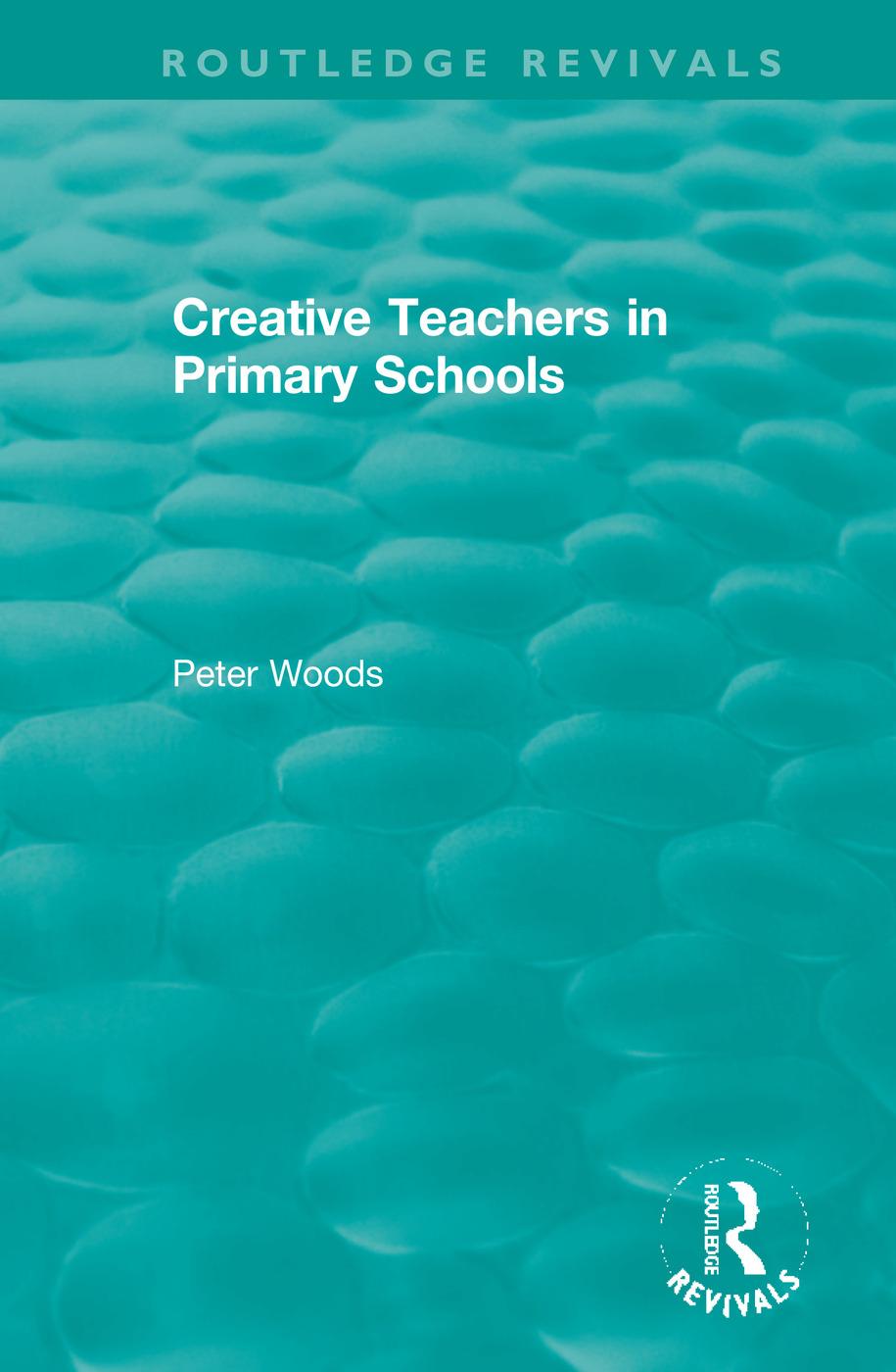 Creative Teachers in Primary Schools book cover