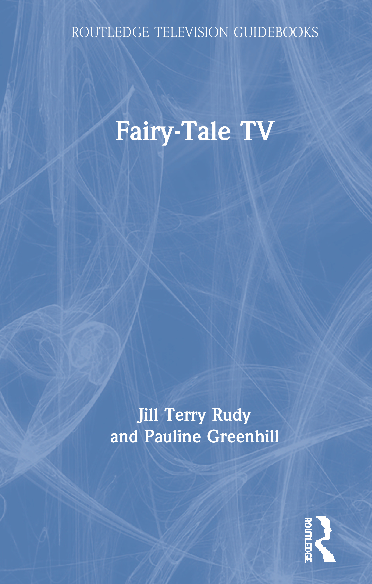 Fairy-Tale TV: 1st Edition (Paperback) book cover