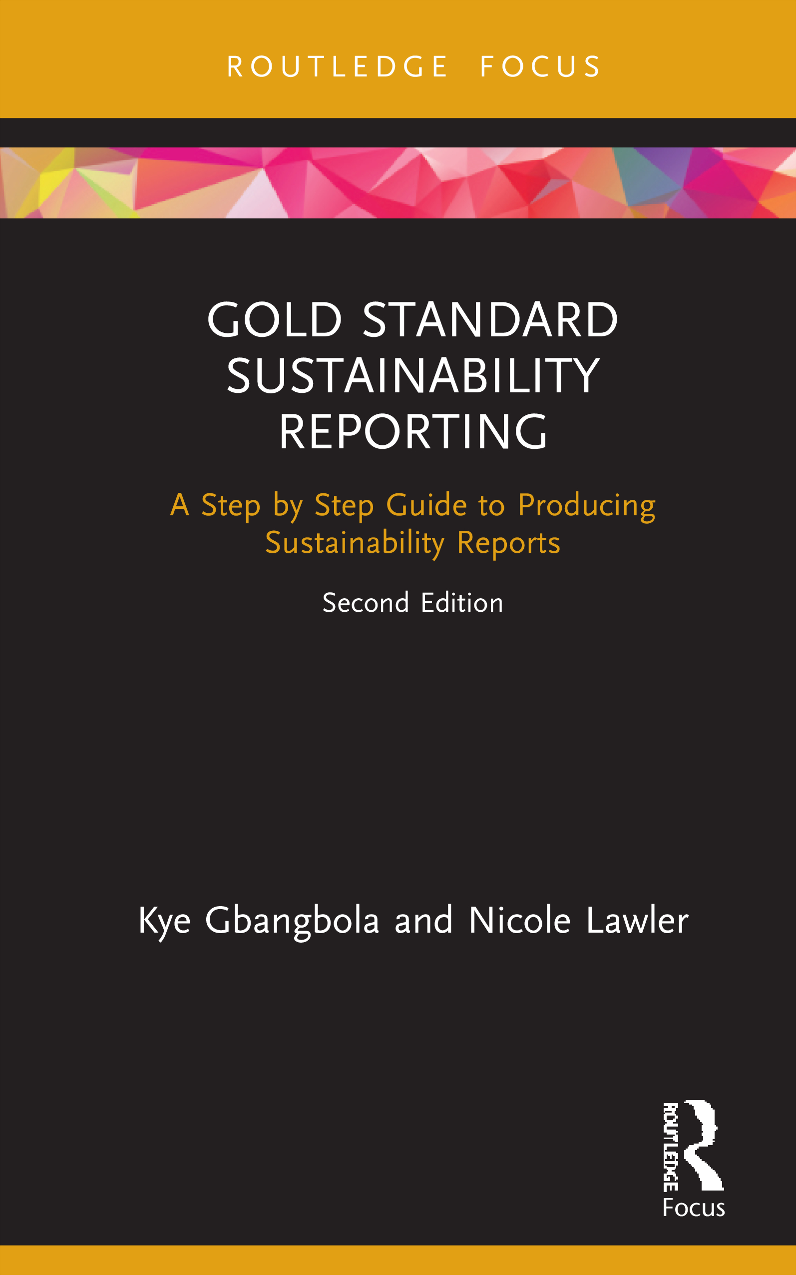 Gold Standard Sustainability Reporting: A Step by Step Guide to Producing Sustainability Reports book cover