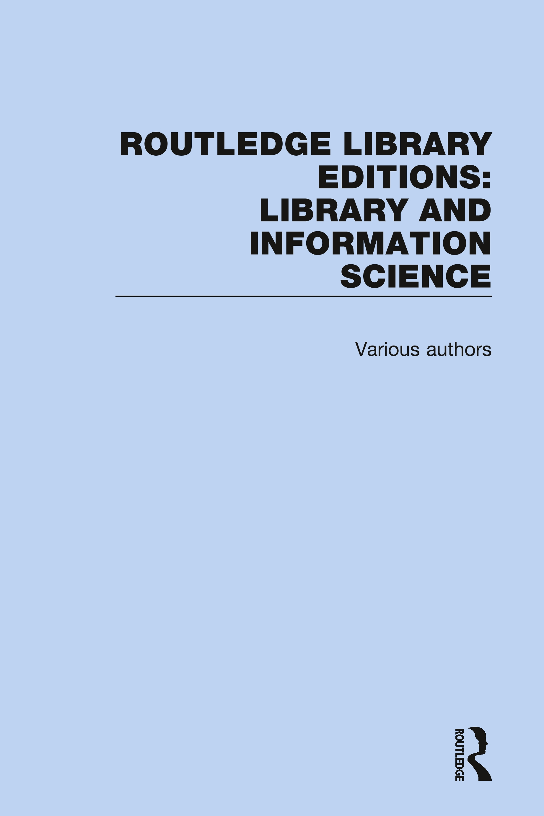 Routledge Library Editions: Library and Information Science: 1st Edition (Hardback) book cover
