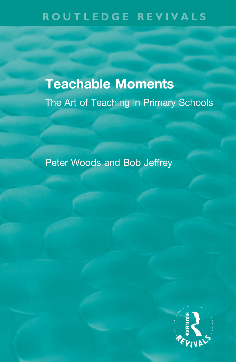 Teachable Moments: The Art of Teaching in Primary Schools book cover