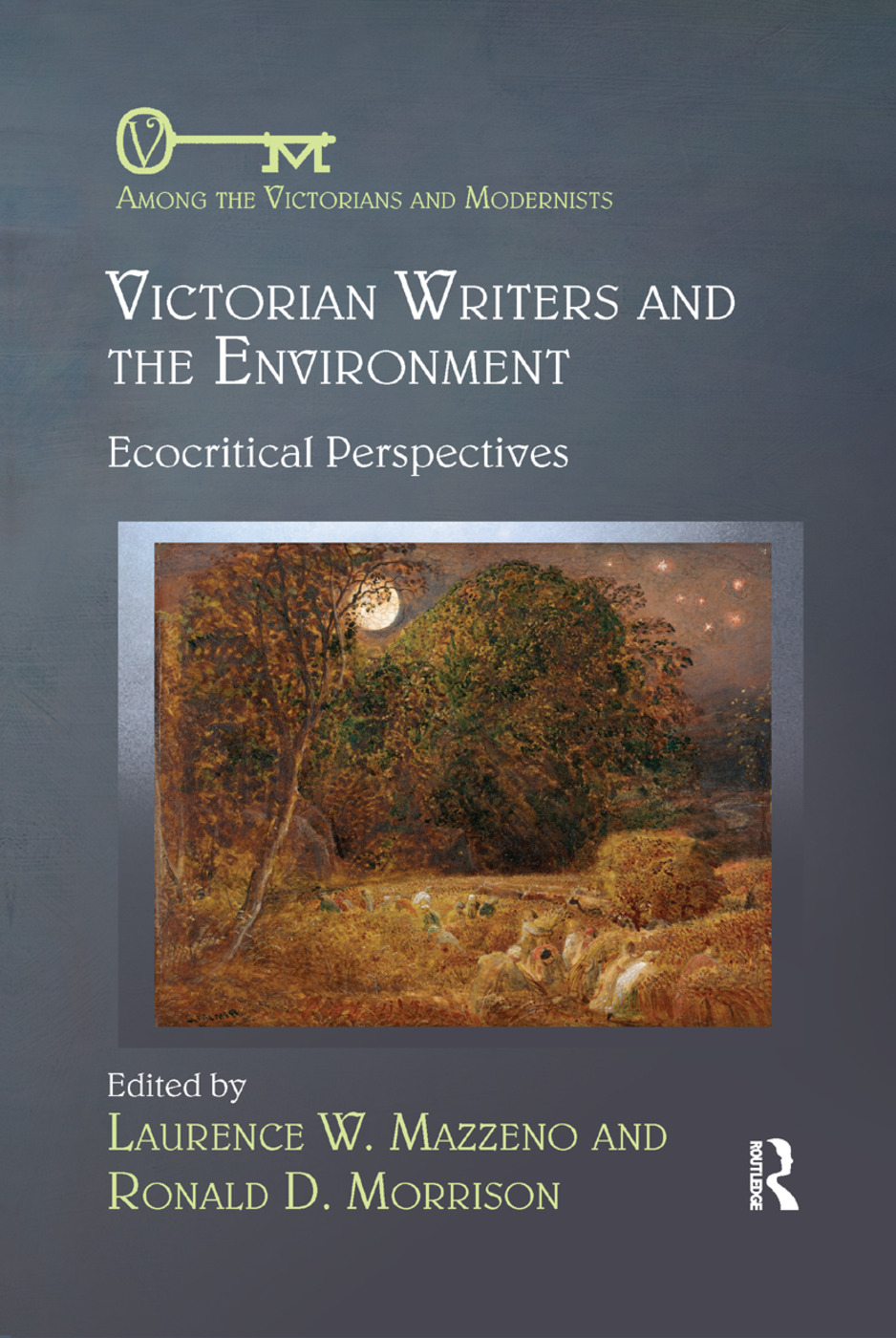 Victorian Writers and the Environment: Ecocritical Perspectives book cover