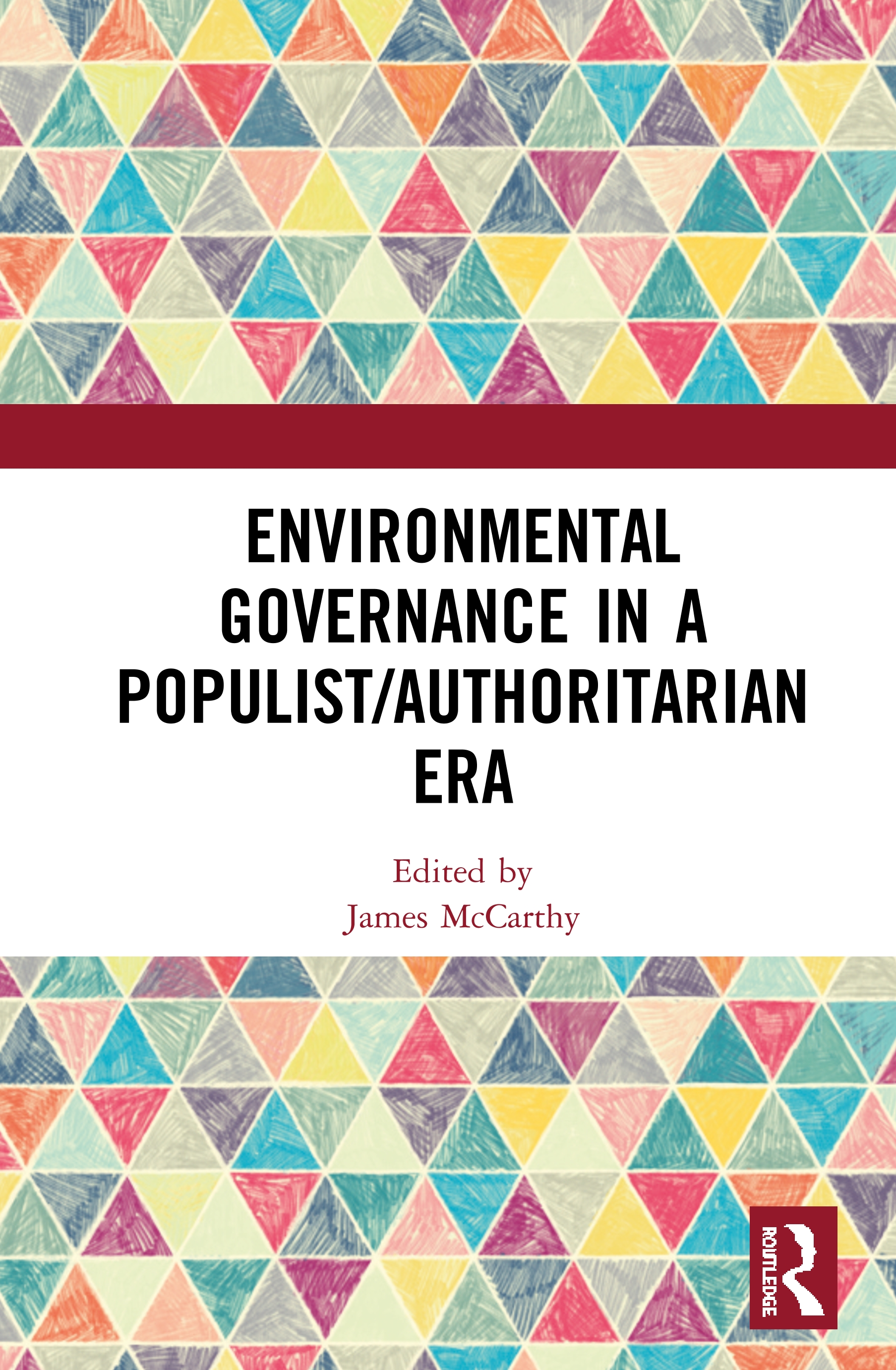 Environmental Governance in a Populist/Authoritarian Era: 1st Edition (Hardback) book cover