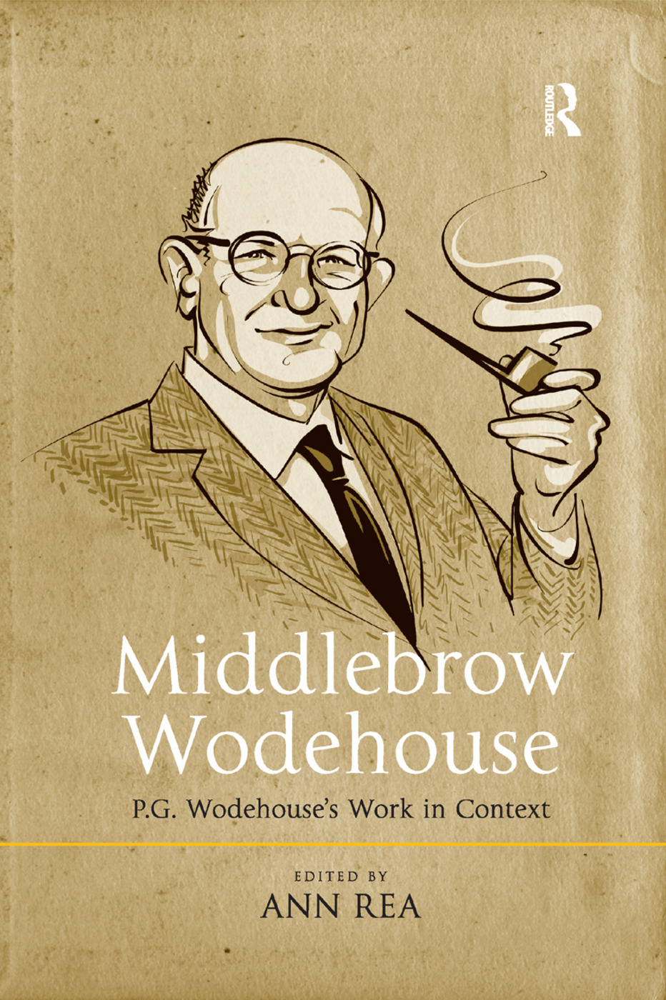 Middlebrow Wodehouse: P.G. Wodehouse's Work in Context book cover