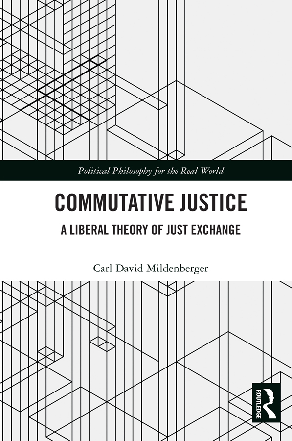 Commutative Justice: A Liberal Theory of Just Exchange book cover