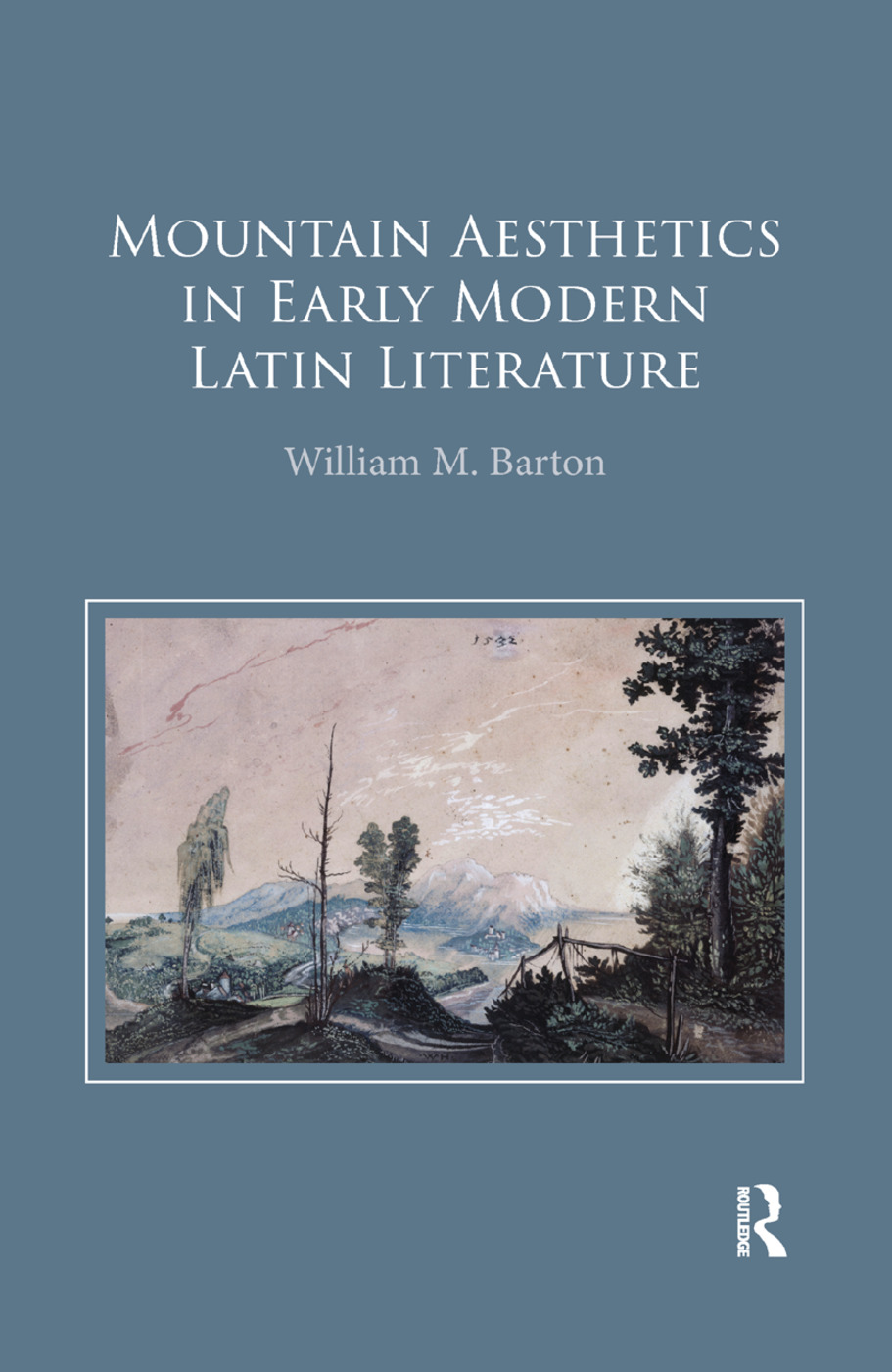 Mountain Aesthetics in Early Modern Latin Literature: 1st Edition (Paperback) book cover