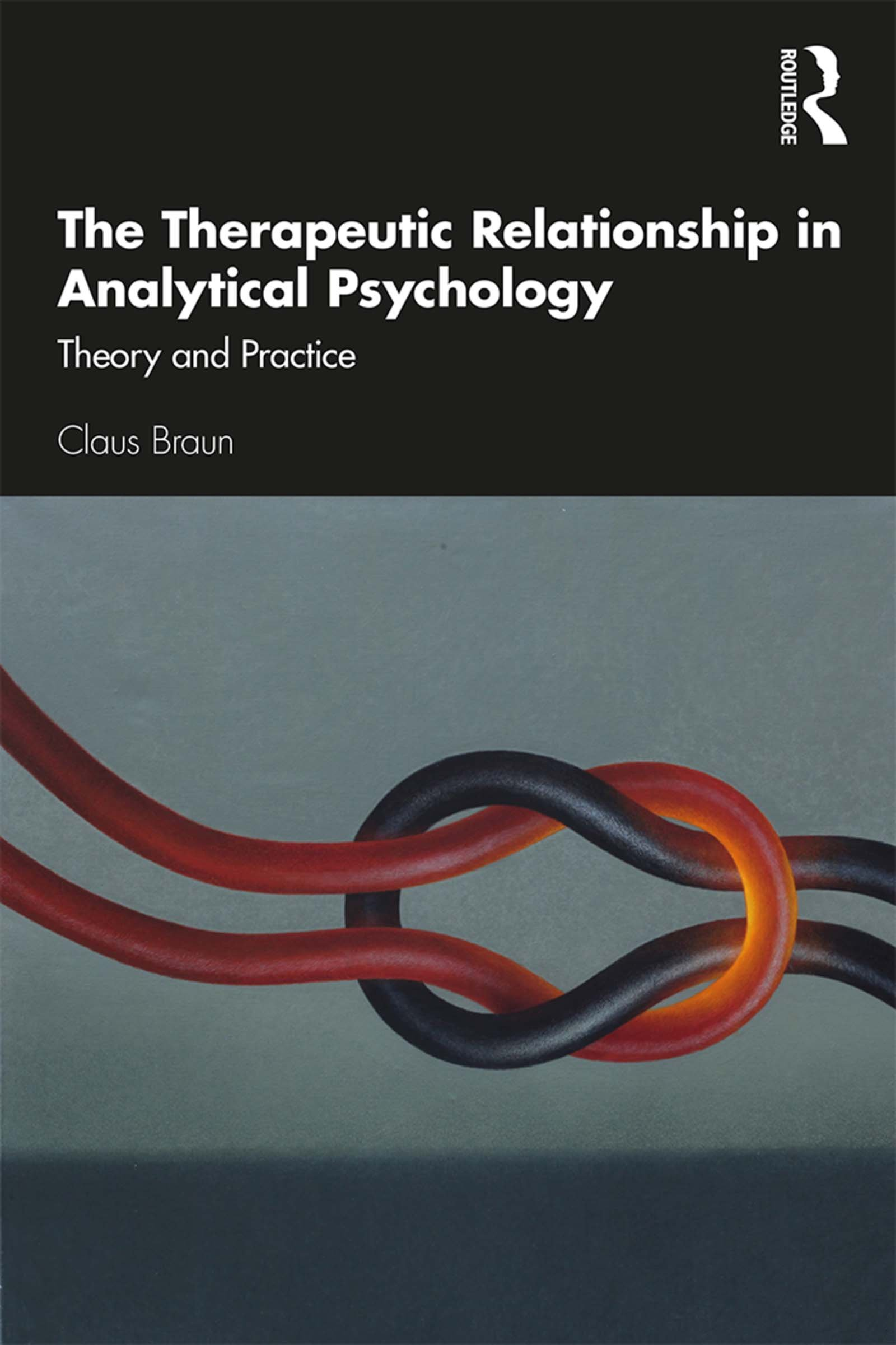 The Therapeutic Relationship in Analytical Psychology: Theory and Practice book cover