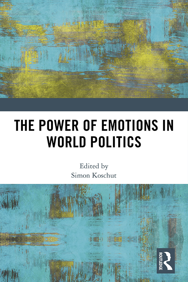 The Power of Emotions in World Politics book cover
