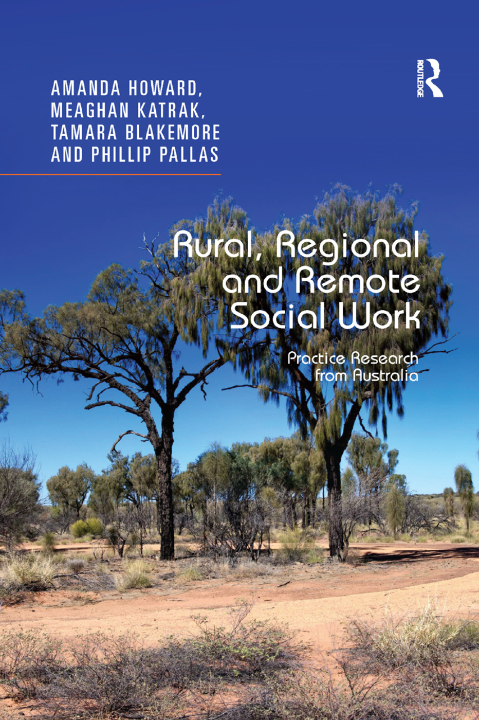 Rural, Regional and Remote Social Work: Practice Research from Australia book cover