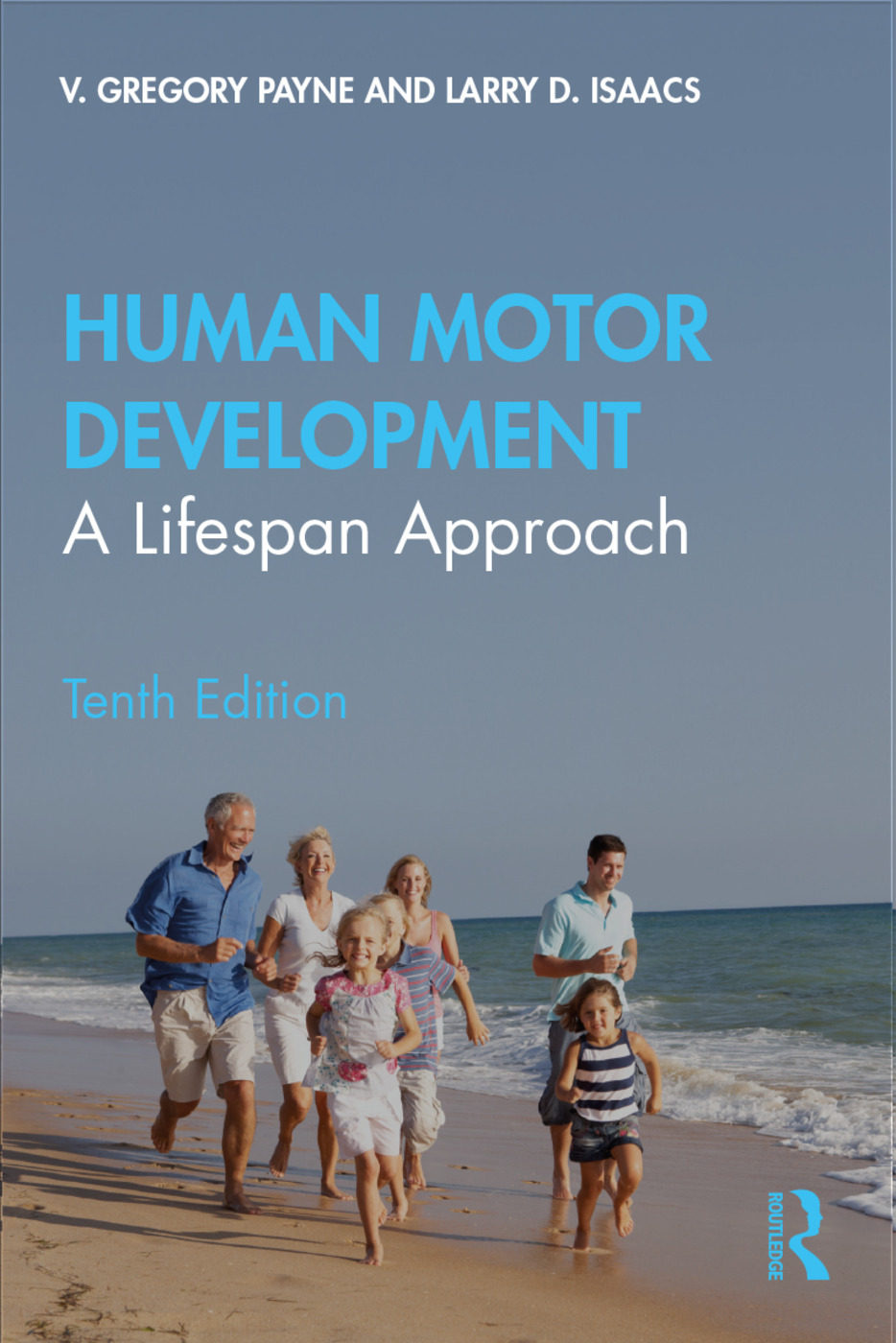 Human Motor Development: A Lifespan Approach, 10th Edition (Paperback) book cover