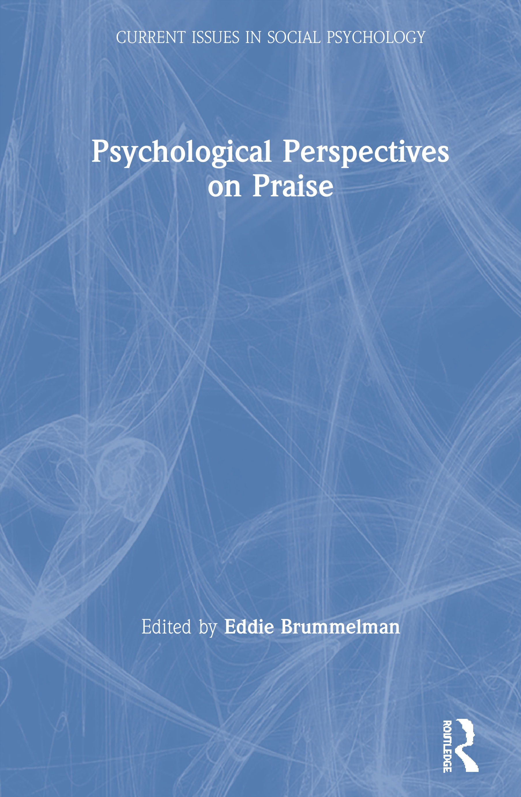 Psychological Perspectives on Praise: 1st Edition (Paperback) book cover
