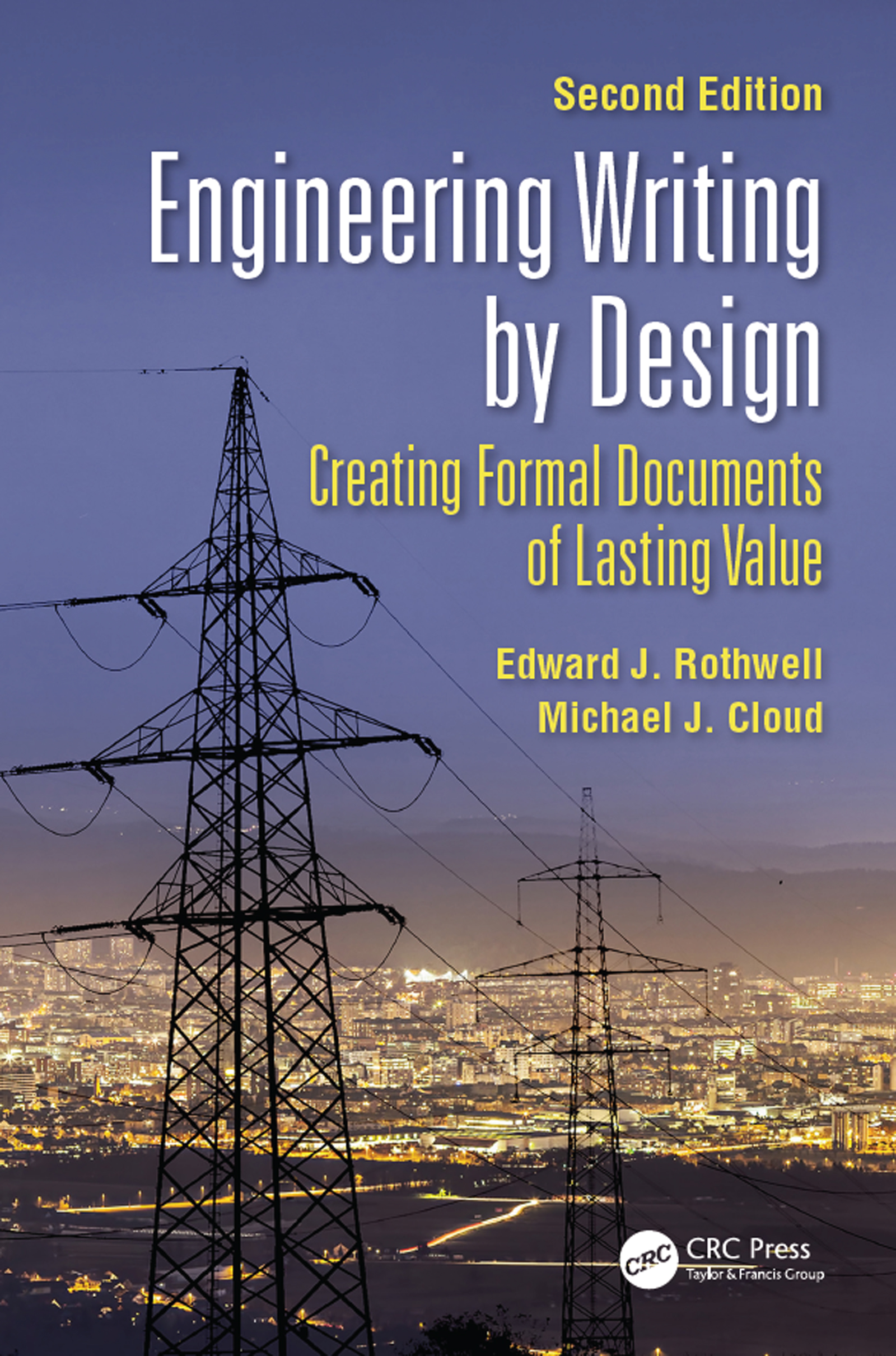 Engineering Writing by Design: Creating Formal Documents of Lasting Value, Second Edition book cover