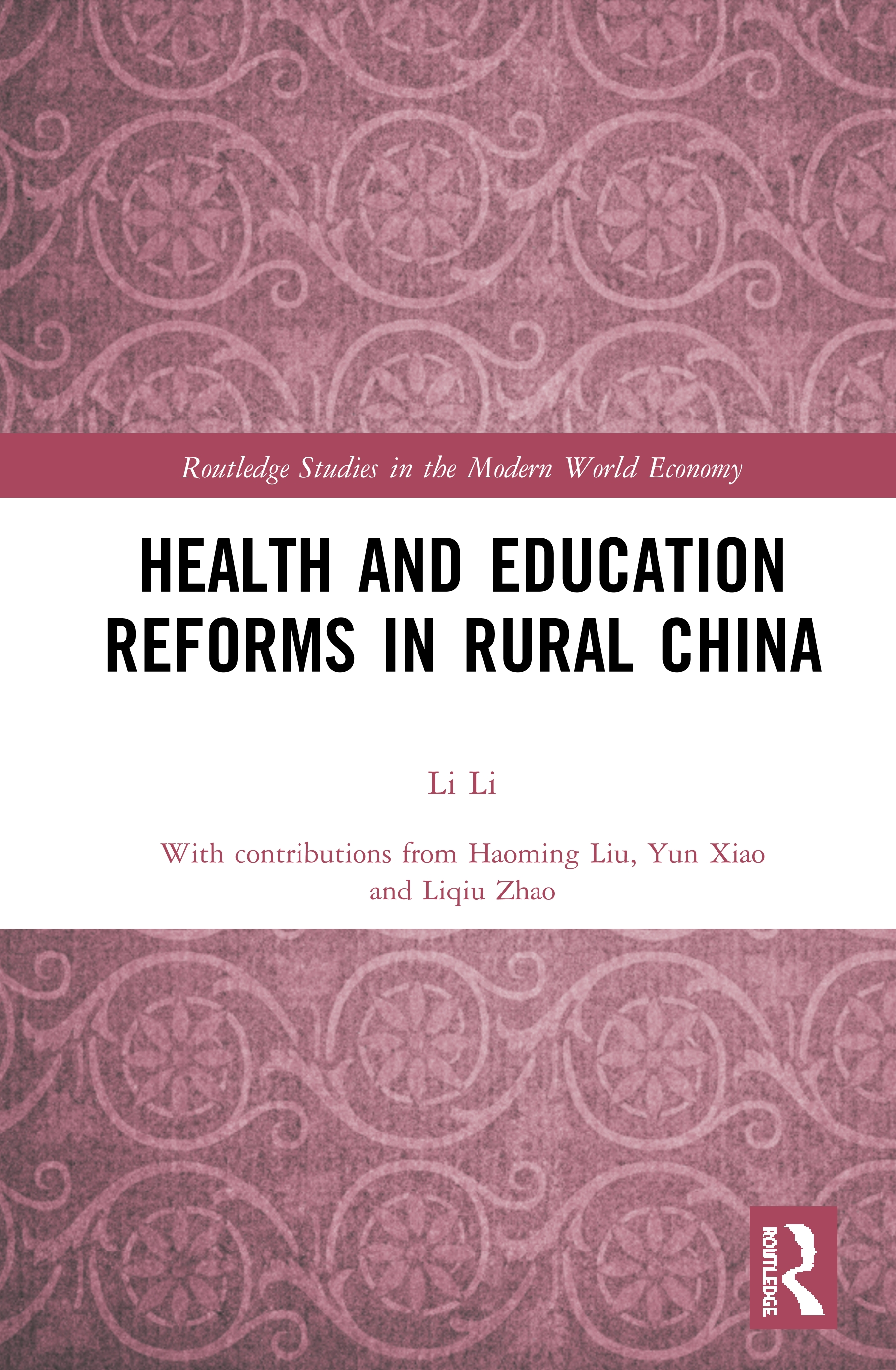 Health and Education Reforms in Rural China: 1st Edition (Hardback) book cover