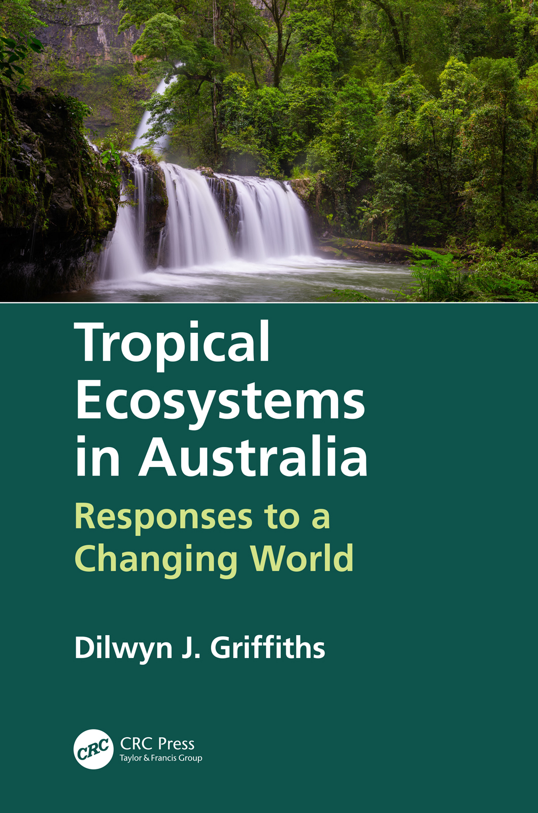 Tropical Ecosystems in Australia: Responses to a Changing World book cover