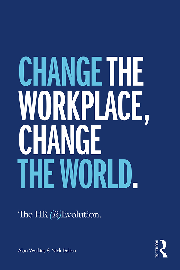 The HR (R)Evolution: Change the Workplace, Change the World book cover