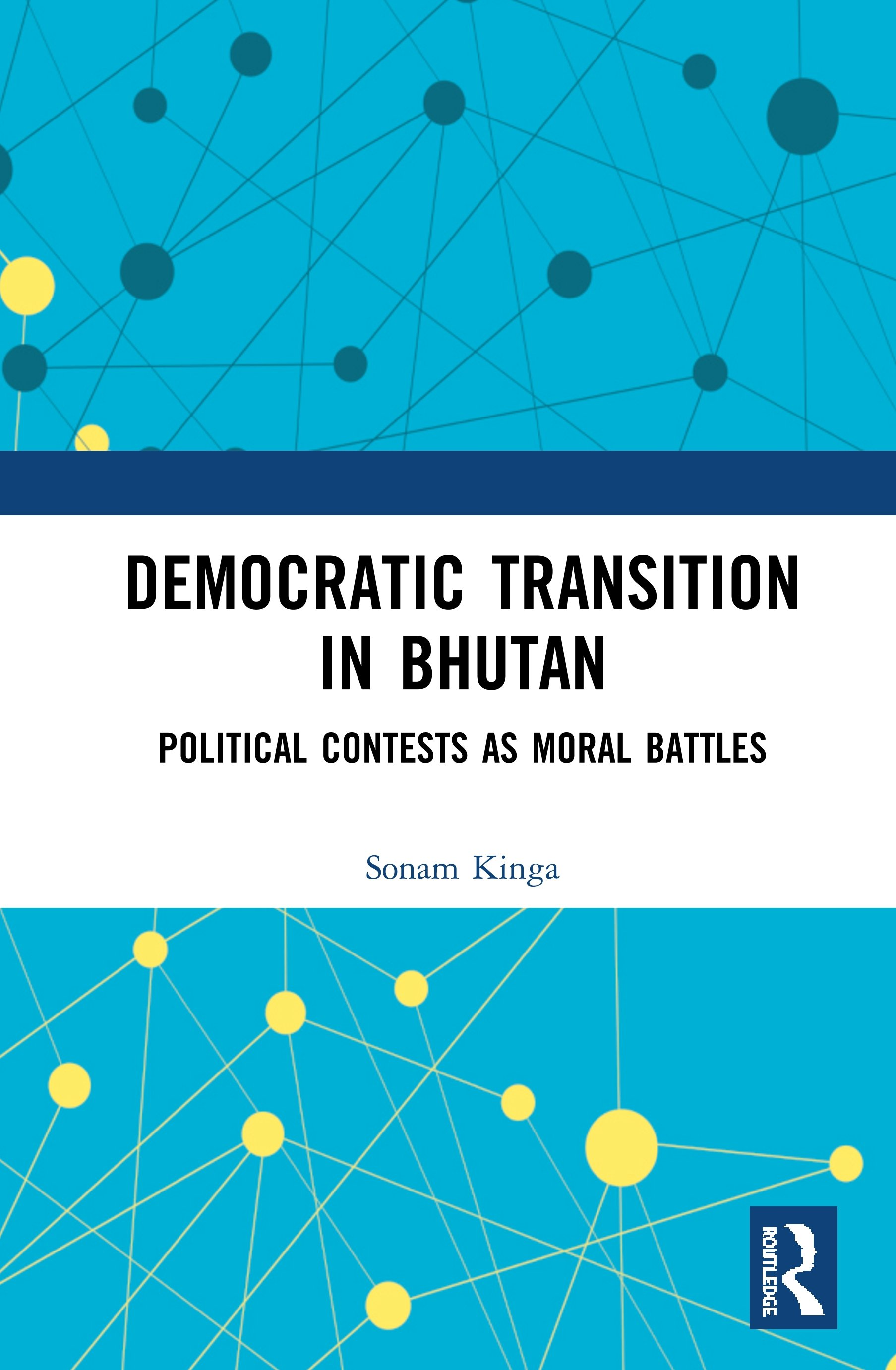 Democratic Transition in Bhutan: Political Contests as Moral Battles book cover