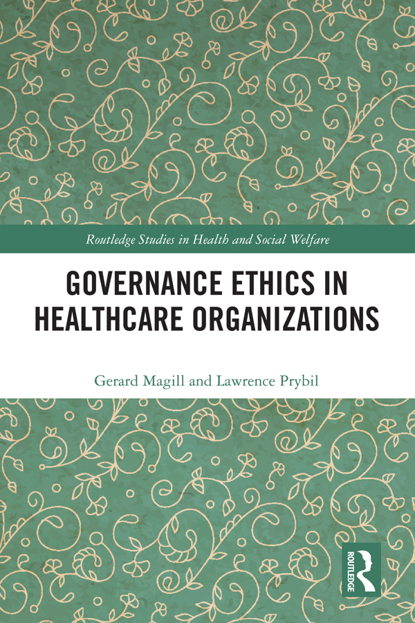 Governance Ethics in Healthcare Organizations book cover