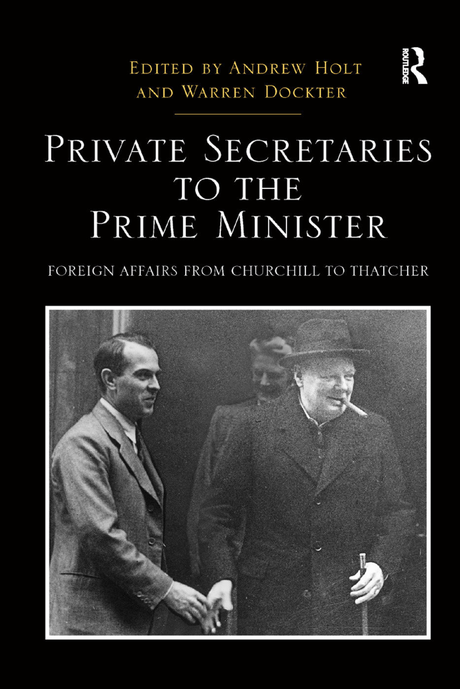 Private Secretaries to the Prime Minister